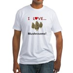 I Love Mushrooms Fitted T-Shirt