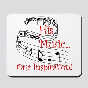 Our Inspiration Mousepad