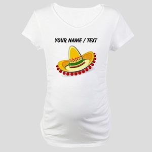 Custom Sombrero Maternity T-Shirt