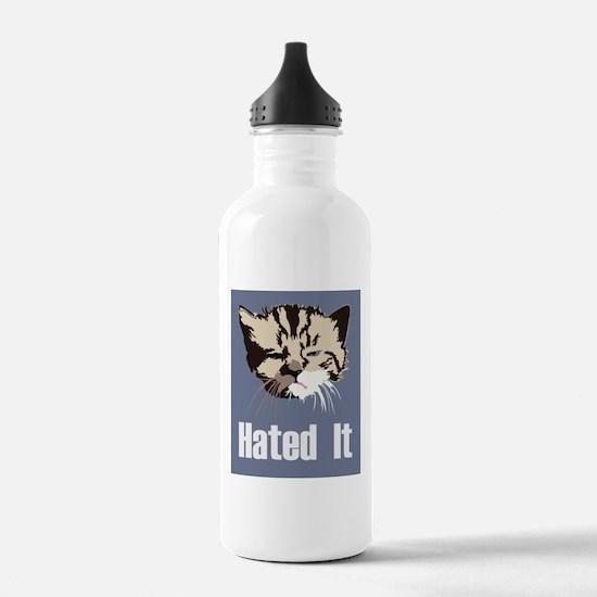 Hated It Water Bottle