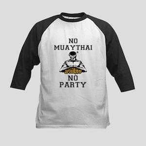 NO MUAYTHAI NO PARTY Baseball Jersey