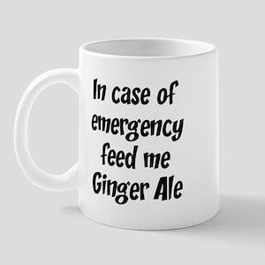 Feed me Ginger Ale Mug