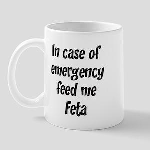 Feed me Feta Mug