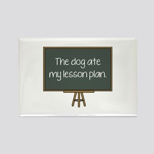 The Dog Ate My Lesson Plan Rectangle Magnet