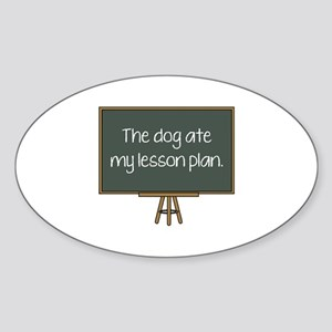 The Dog Ate My Lesson Plan Sticker (Oval)