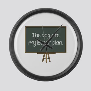The Dog Ate My Lesson Plan Large Wall Clock