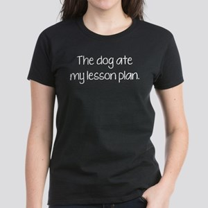 The Dog Ate My Lesson Plan Women's Dark T-Shirt