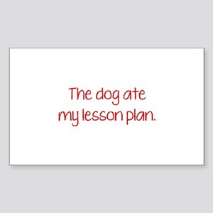 The Dog Ate My Lesson Plan Sticker (Rectangle)