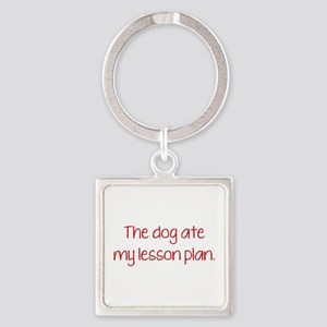The Dog Ate My Lesson Plan Square Keychain