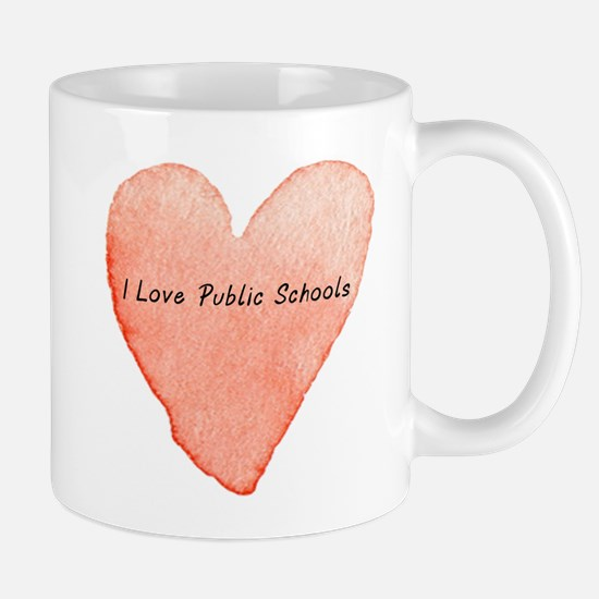 I Love Public Schools Mugs