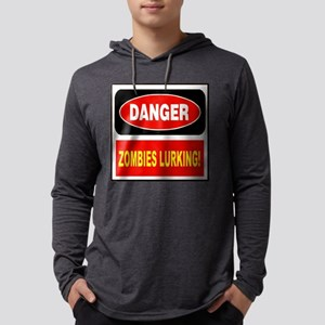 Danger Zombies Lurking! Long Sleeve T-Shirt