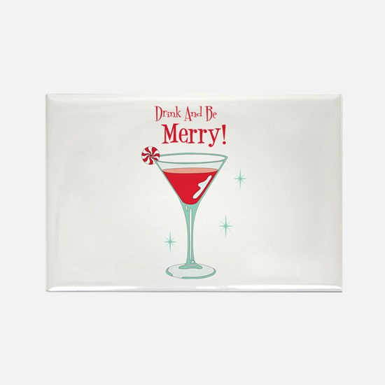 Drink And Be Merry Magnets