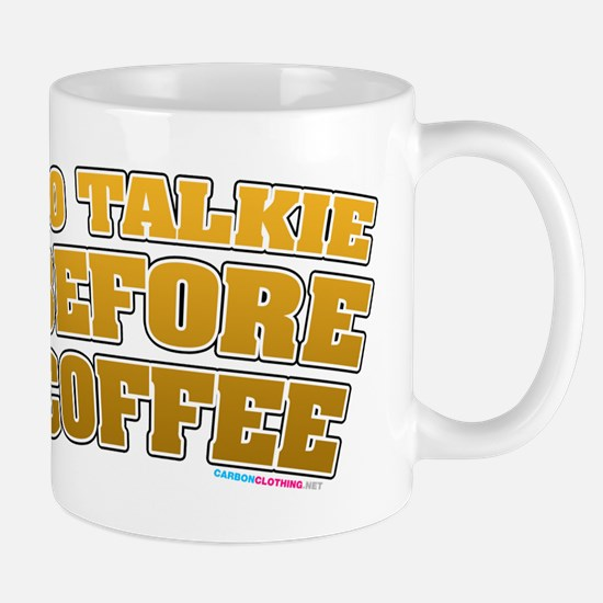 No Talkie Before Coffee Mug