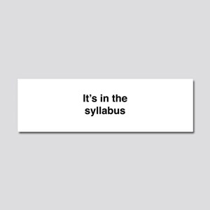 It's In The Syllabus Car Magnet 10 x 3