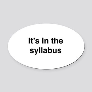 It's In The Syllabus Oval Car Magnet