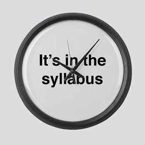 It's In The Syllabus Large Wall Clock