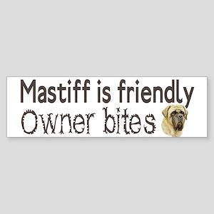 Mastiff is friendly Bumper Sticker