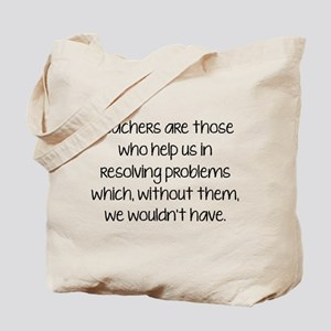 Teachers Are Those Who Help Us In Tote Bag