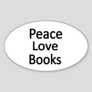 Peace,Love,Books Sticker