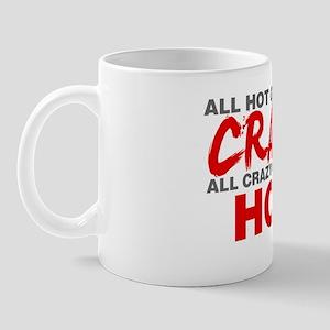 All Hot Girls Are Crazy Mug