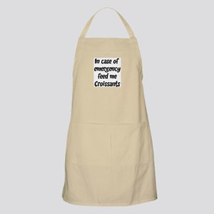 Feed me Croissants BBQ Apron