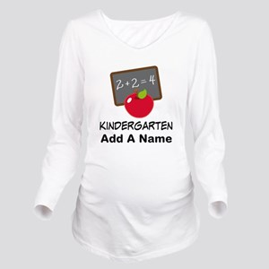 Personalized Kindergarten Long Sleeve Maternity T-