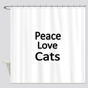 Peace,Love,Cats Shower Curtain