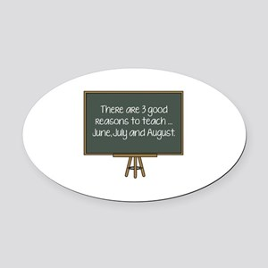 There Are 3 Good Reasons To Teach Oval Car Magnet