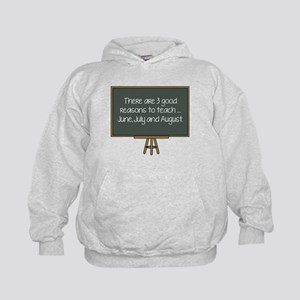 There Are 3 Good Reasons To Teach Kids Hoodie