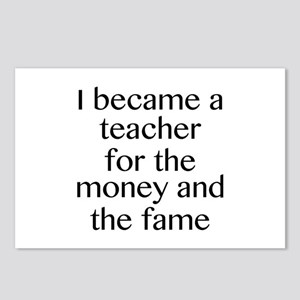 I Became A Teacher For The Money And The Fame Post