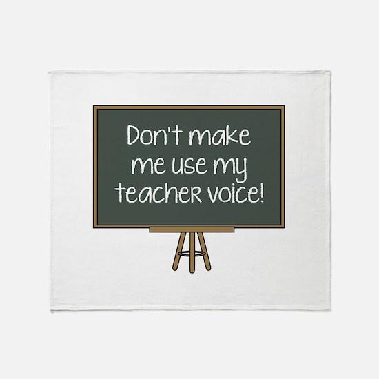 Don't Make Me Use My Teacher Voice! Stadium Blanke