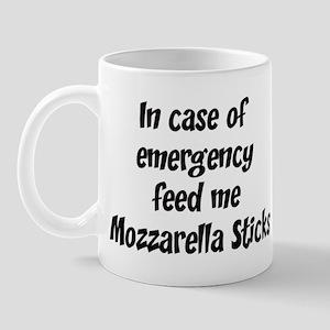 Feed me Mozzarella Sticks Mug
