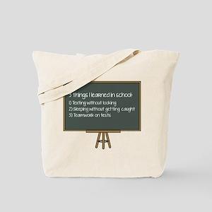 3 Things I Learned In School Tote Bag