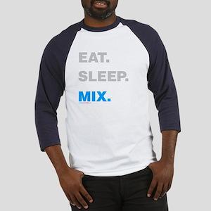 Eat Sleep Mix Baseball Jersey