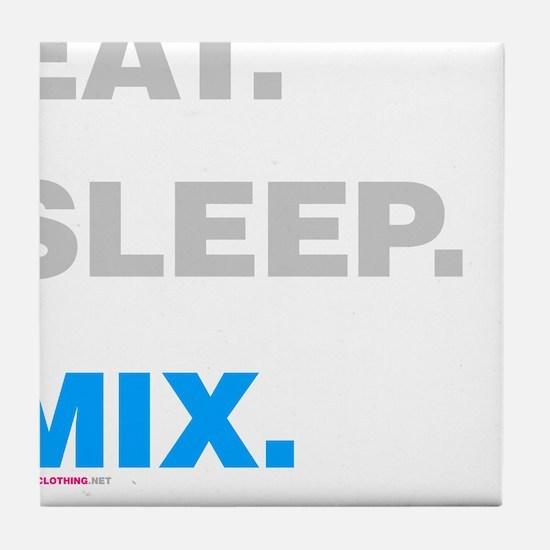 Eat Sleep Mix Tile Coaster