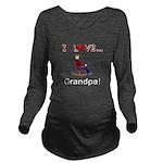 I Love Grandpa Long Sleeve Maternity T-Shirt