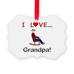 I Love Grandpa Ornament