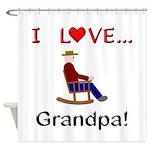 I Love Grandpa Shower Curtain