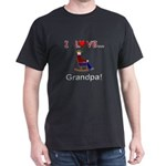 I Love Grandpa Dark T-Shirt