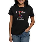 I Love Grandpa Women's Dark T-Shirt