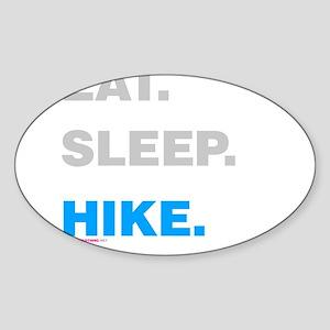 Eat Sleep Hike Sticker (Oval)