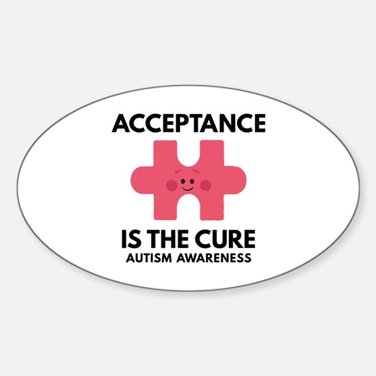 Acceptance Is The Cure Sticker (Oval)