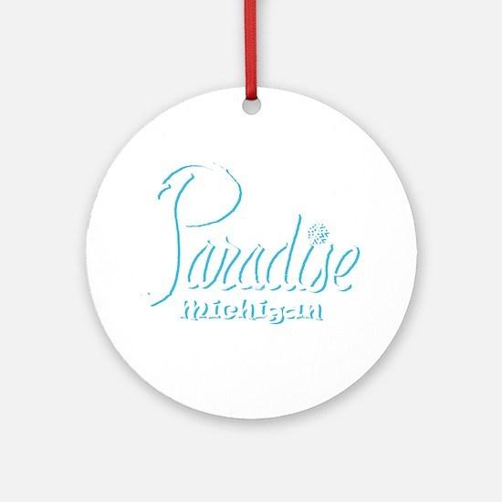 Paradise, Mi. Ornament (Round)