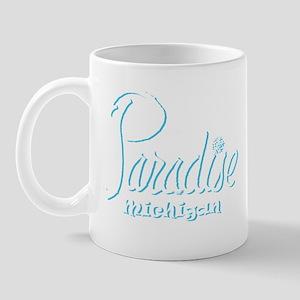 Paradise, Mi. Mugs