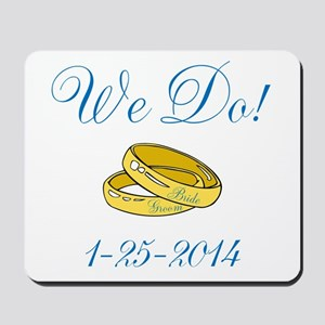 We Do Personalized Dates Mousepad