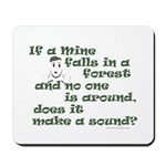 If a Mime Falls in the Forest Mousepad