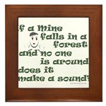 If a Mime Falls in the Forest Framed Tile