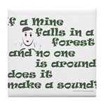 If a Mime Falls in the Forest Tile Coaster