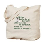 If a Mime Falls in the Forest Tote Bag