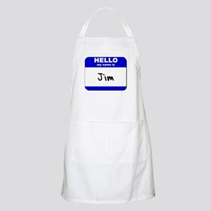 hello my name is jim  BBQ Apron